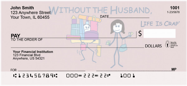 Without the Husband... Life Is Crap Personal Checks | LIC-09